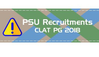 Public Sector Units recruiting through the CLAT PG - BHEL, ONGC, GAIL, PGCIL, Indian Oil, NTPC, OIL